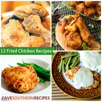 12 Fried Chicken Recipes: Southern Cooking Recipes for Chicken