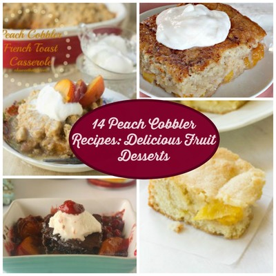 14 Peach Cobbler Recipes: Delicious Fruit Desserts