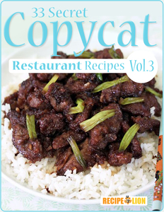 33 Secret Copycat Restaurant Recipes: Volume III