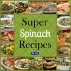 Super Spinach Recipes