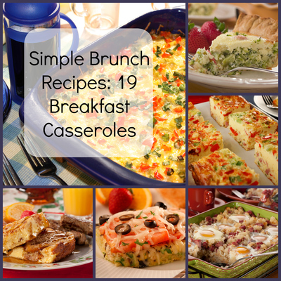 simple brunch recipes 19 breakfast casseroles mrfood com