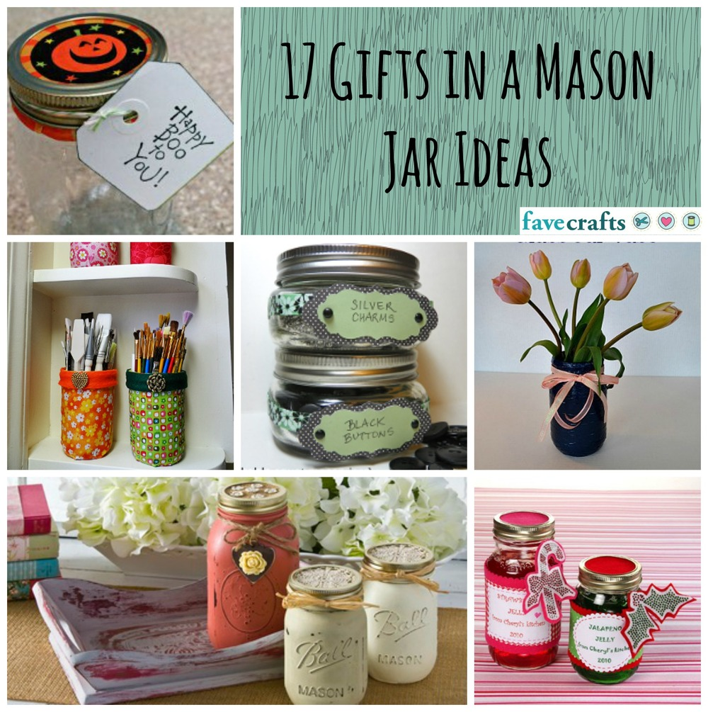 17 Gifts in a Mason Jar Ideas | FaveCrafts.com