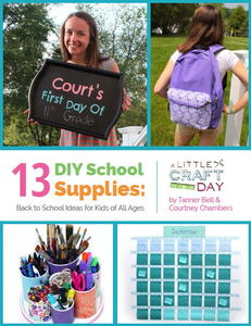 """13 DIY School Supplies: Back to School Ideas for Kids of All Ages"" free eBook"