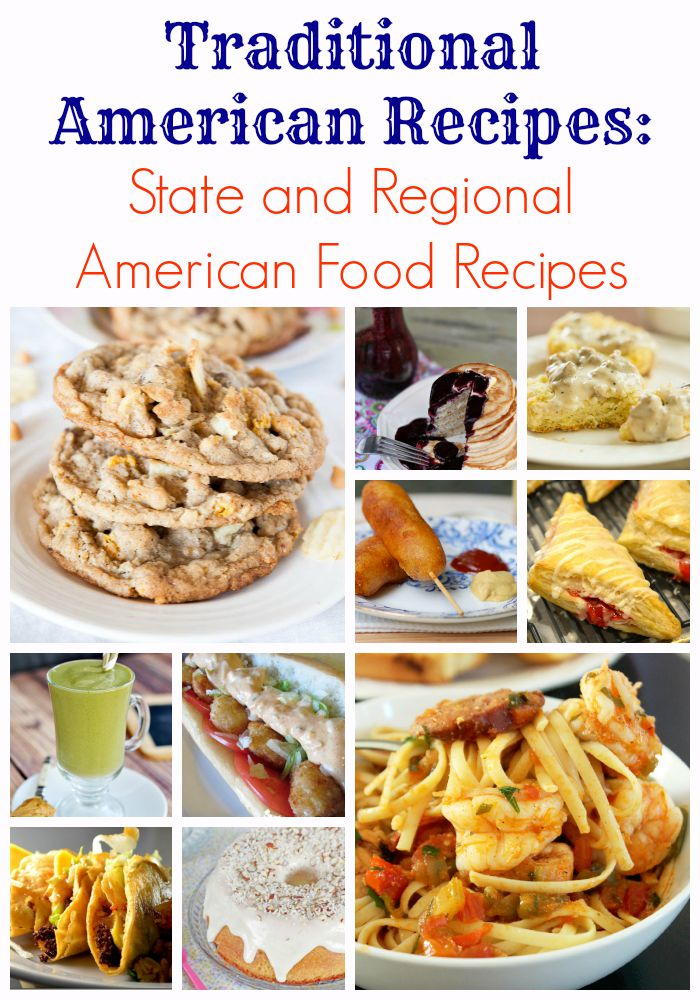 traditional american recipes state regional american food