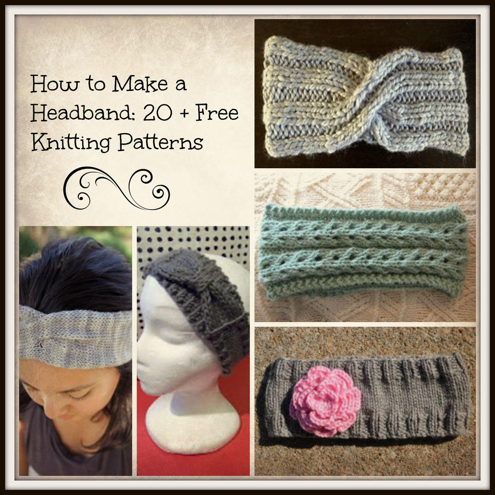How to Make a Headband: 20 + Free Knitting Patterns ...