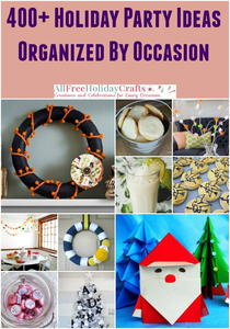 400+ Holiday Party Ideas Organized by Occasion