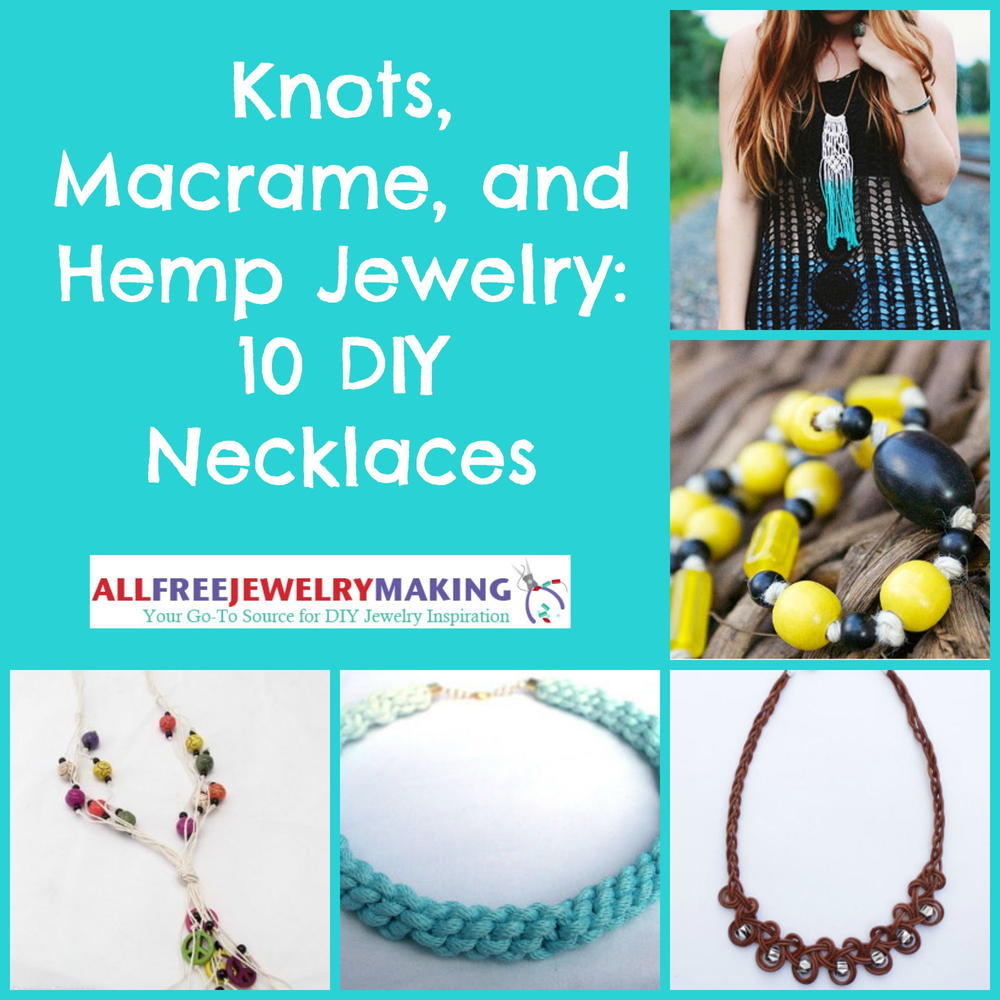 Knots macrame and hemp jewelry 10 diy necklaces knots macrame and hemp jewelry 10 diy necklaces allfreejewelrymaking fandeluxe Images