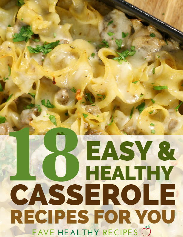 18 easy and healthy casserole recipes for you favehealthyrecipes forumfinder Images