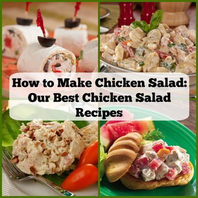 How To Make Chicken Salad 15 Of Our Best Chicken Salad Recipes