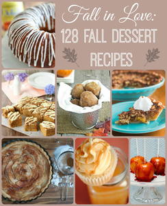 Fall in Love: 140 Fall Dessert Recipes