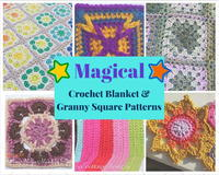 14 Magical Crochet Blanket and Granny Square Patterns
