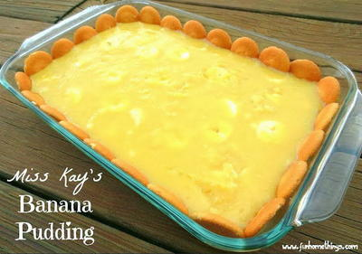 Miss Kays Banana Pudding
