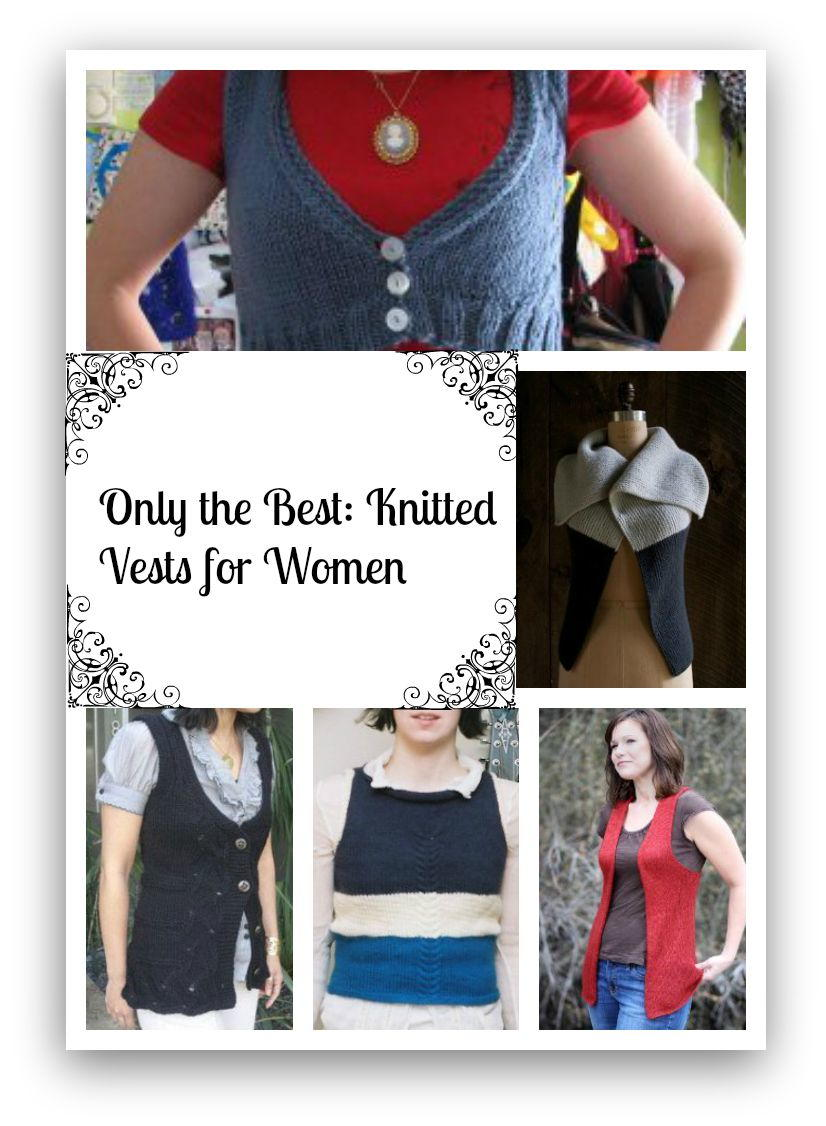 Only the Best: Knitted Vests for Women | AllFreeKnitting.com