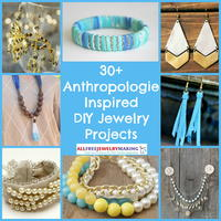 30+ Anthropologie-Inspired DIY Jewelry Projects