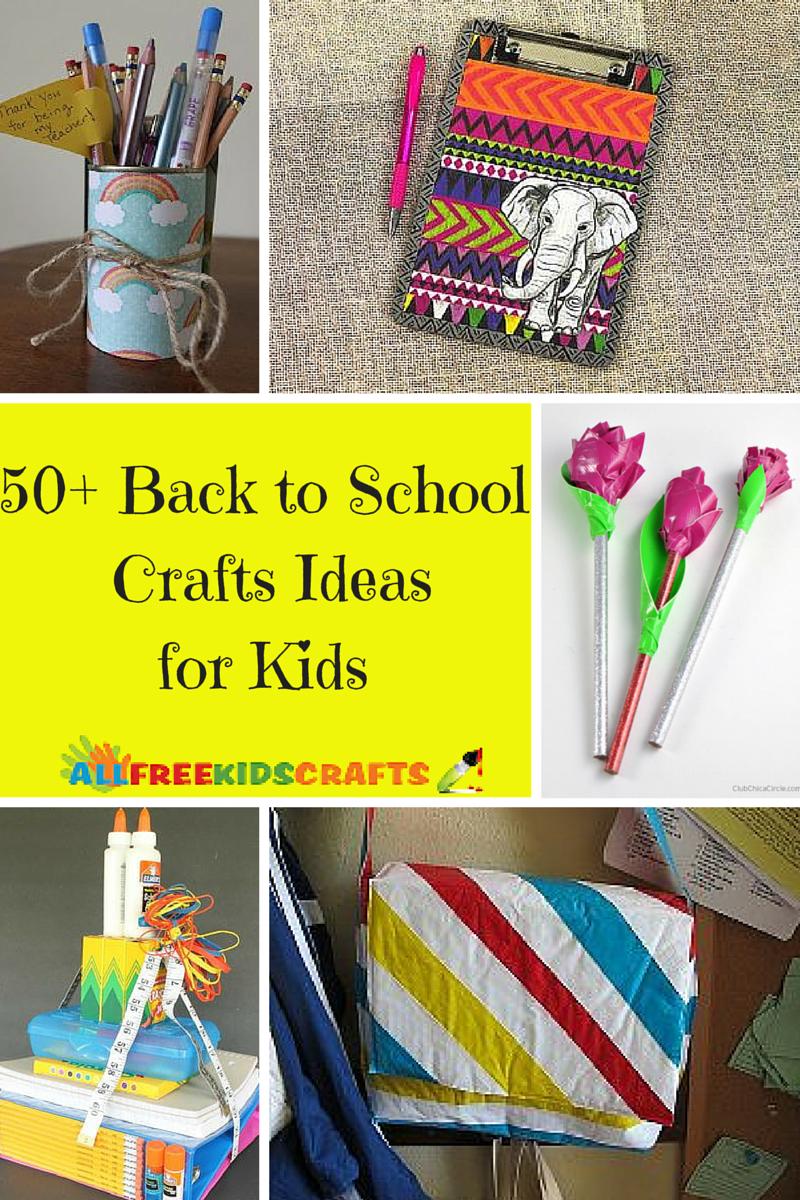 50 Back To School Crafts Ideas For Kids Allfreekidscrafts Com