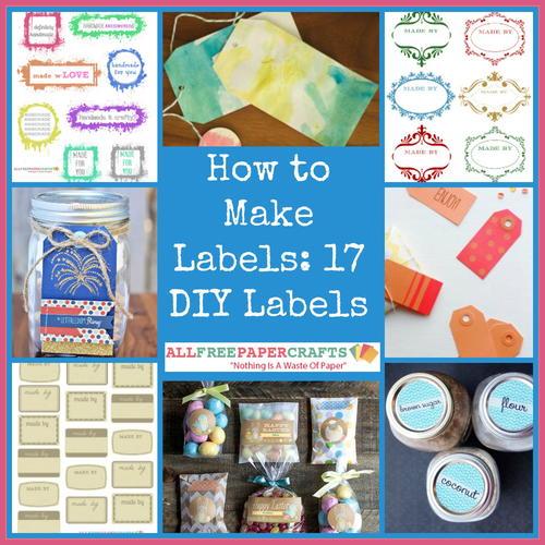 how to make labels 17 diy labels  allfreepapercrafts