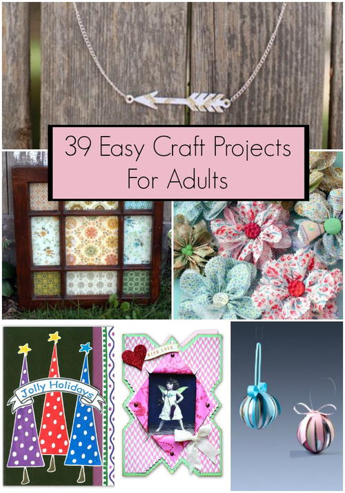 easy fun craft ideas for adults 39 easy craft projects for adults 7700