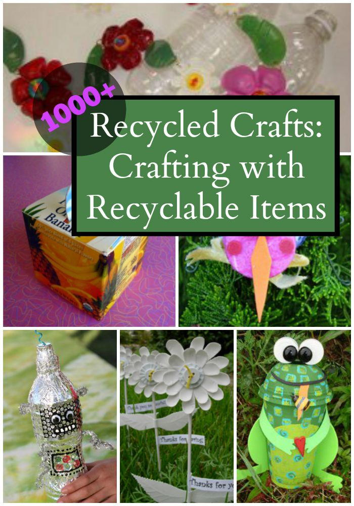 1000 recycled crafts crafting with recyclable items for Easy recycling ideas