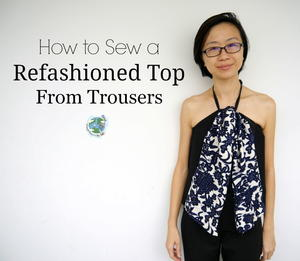 Refashion Your Trousers into a Summer Top