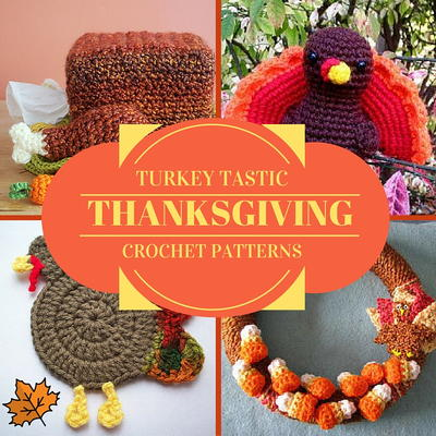 9 Turkey Tastic Thanksgiving Crochet Patterns