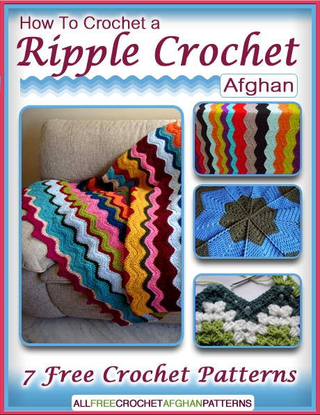 How To Crochet A Ripple Crochet Afghan 7 Free Crochet Patterns Free