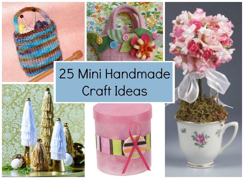 25 mini handmade craft ideas for Cute easy sellable craft ideas