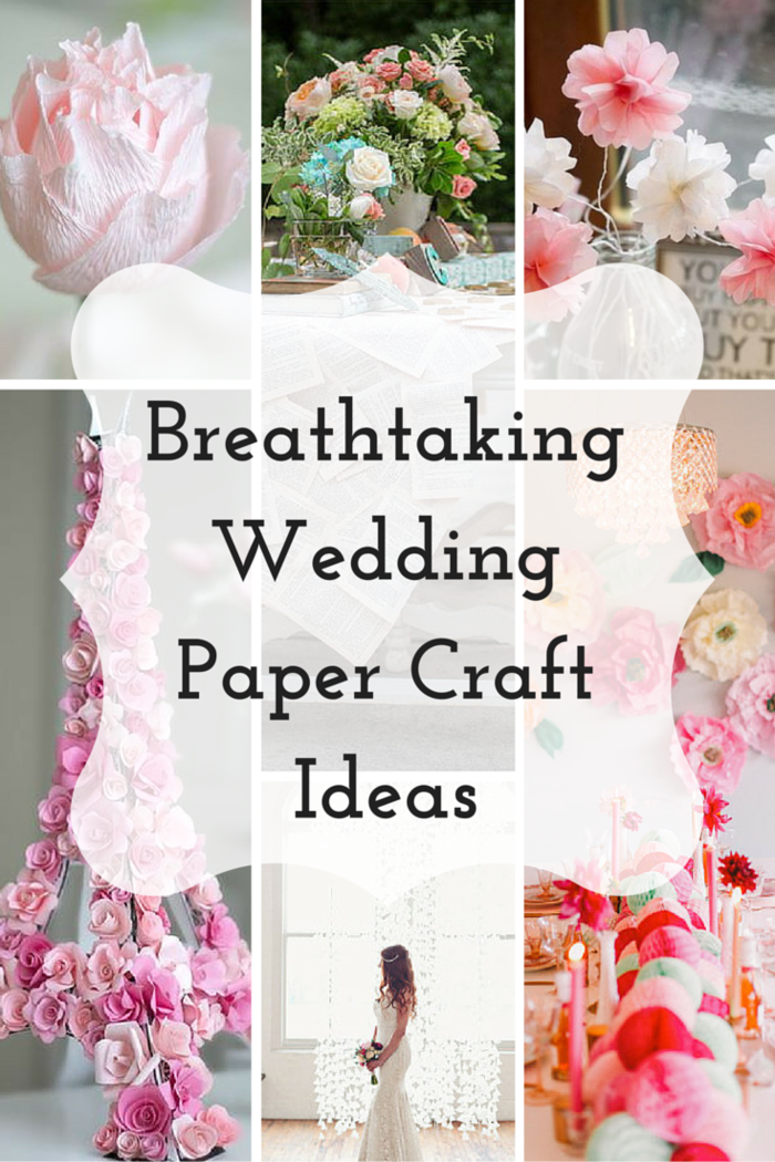34 Breathtaking Wedding Paper Craft Ideas AllFreeDIYWeddingscom