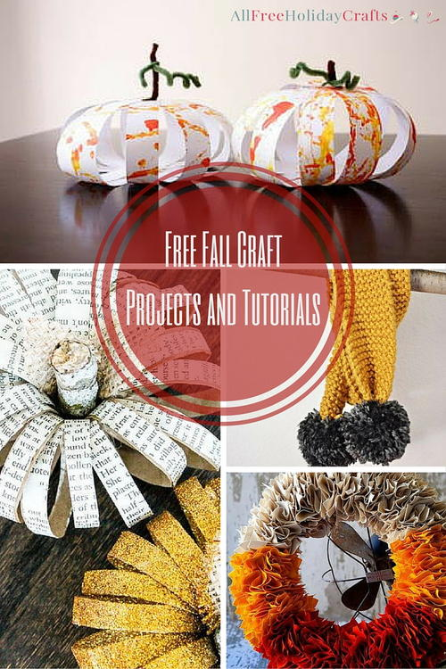 15+ Fall Craft Ideas: Free Fall Craft Projects and Tutorials