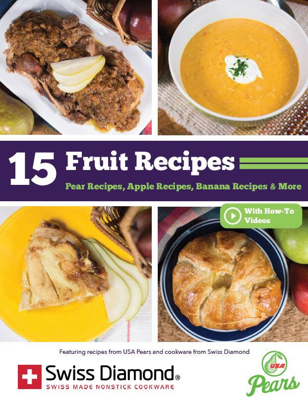 15 fruit recipes pear recipes apple recipes banana recipes more 15 fruit recipes pear recipes apple recipes banana recipes more free ecookbook from usa pears and swiss diamond recipelion forumfinder Gallery