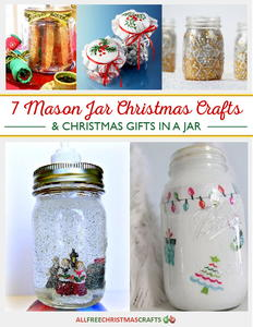 7 Mason Jar Christmas Crafts & Christmas Gifts in a Jar free eBook