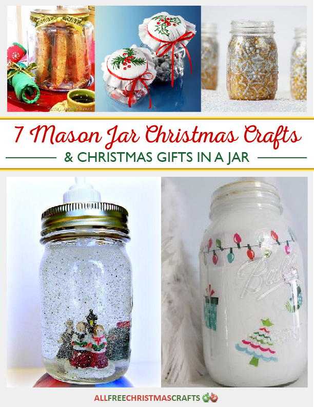 Delightful Great Christmas Craft Ideas Part - 12: 7 Mason Jar Christmas Crafts And Christmas Gifts In A Jar Free EBook |  AllFreeChristmasCrafts.com