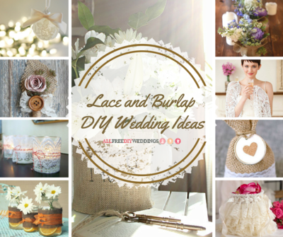 42 Lace and Burlap DIY Wedding Ideas AllFreeDIYWeddingscom