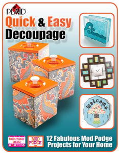 """Quick and Easy Decoupage"" eBook from Plaid"