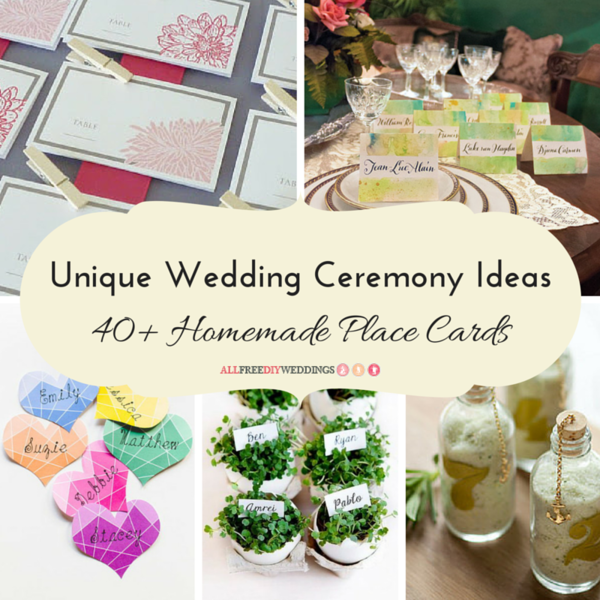 Creative Wedding Place Card Ideas: Unique Wedding Ceremony Ideas: 40+ Homemade Place Cards
