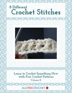 8 Different Crochet Stitches, Volume II