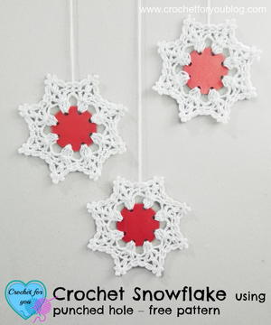 Crochet Snowflake Using Punched Hole