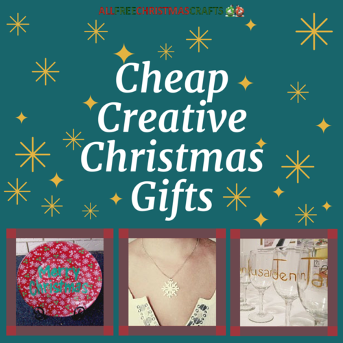 34 cheap creative christmas gifts for Creative affordable christmas gifts