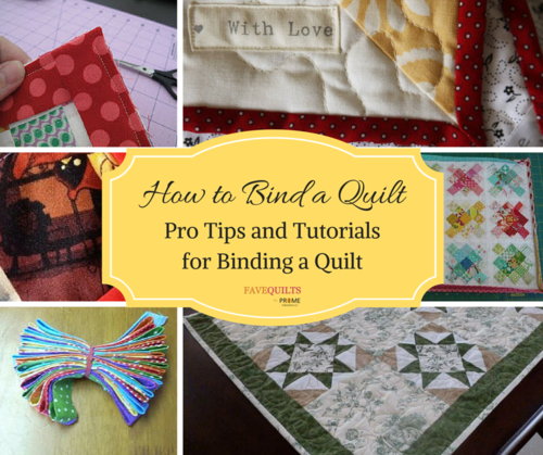How To Bind A Quilt: 32 Pro Tips And Tutorials For Binding