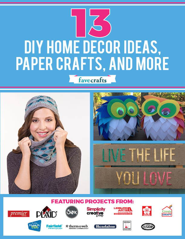 13 DIY Home Decor Ideas, Paper Crafts, and More | FaveCrafts.com