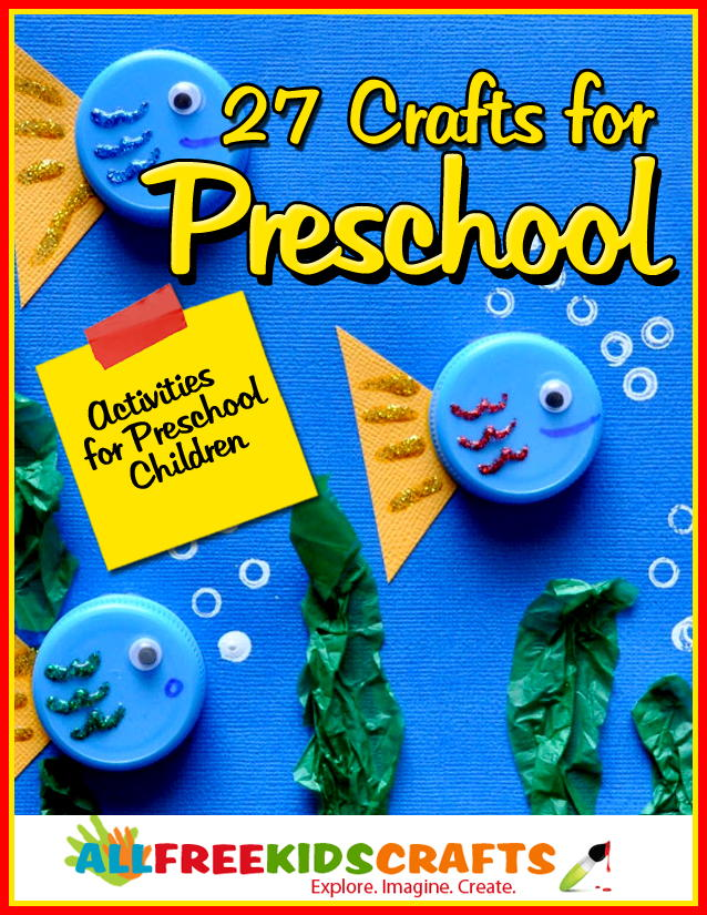27 Crafts For Preschool Activities For Preschool Children Free
