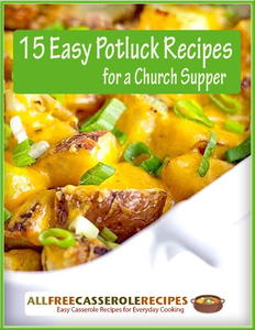 """15 Easy Potluck Recipes for a Church Supper"" Free eCookbook"