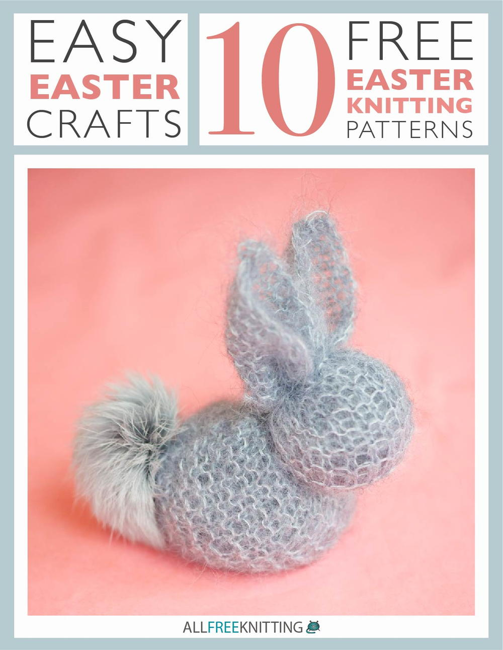 Easy easter crafts 10 free easter knitting patterns easy easter crafts 10 free easter knitting patterns allfreeknitting bankloansurffo Choice Image