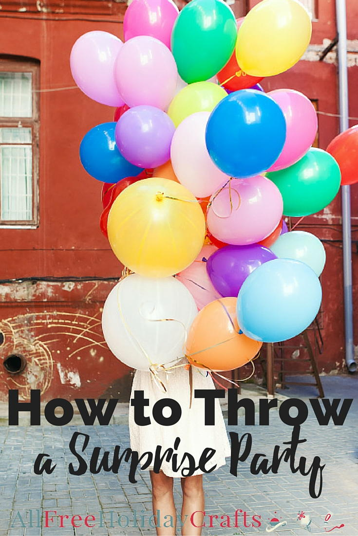 How to throw a surprise party for How to throw a big party