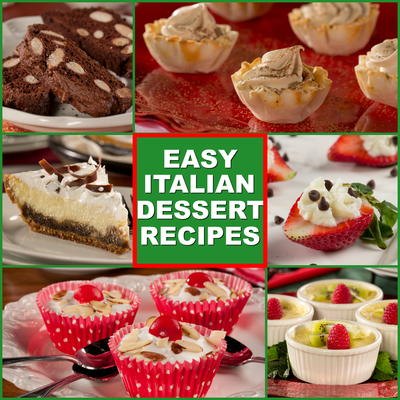 10 easy italian desserts everydaydiabeticrecipes want to make a fancy dessert thats sure to impress well these italian dessert recipes exude elegance with little effort this collection of easy italian forumfinder Choice Image