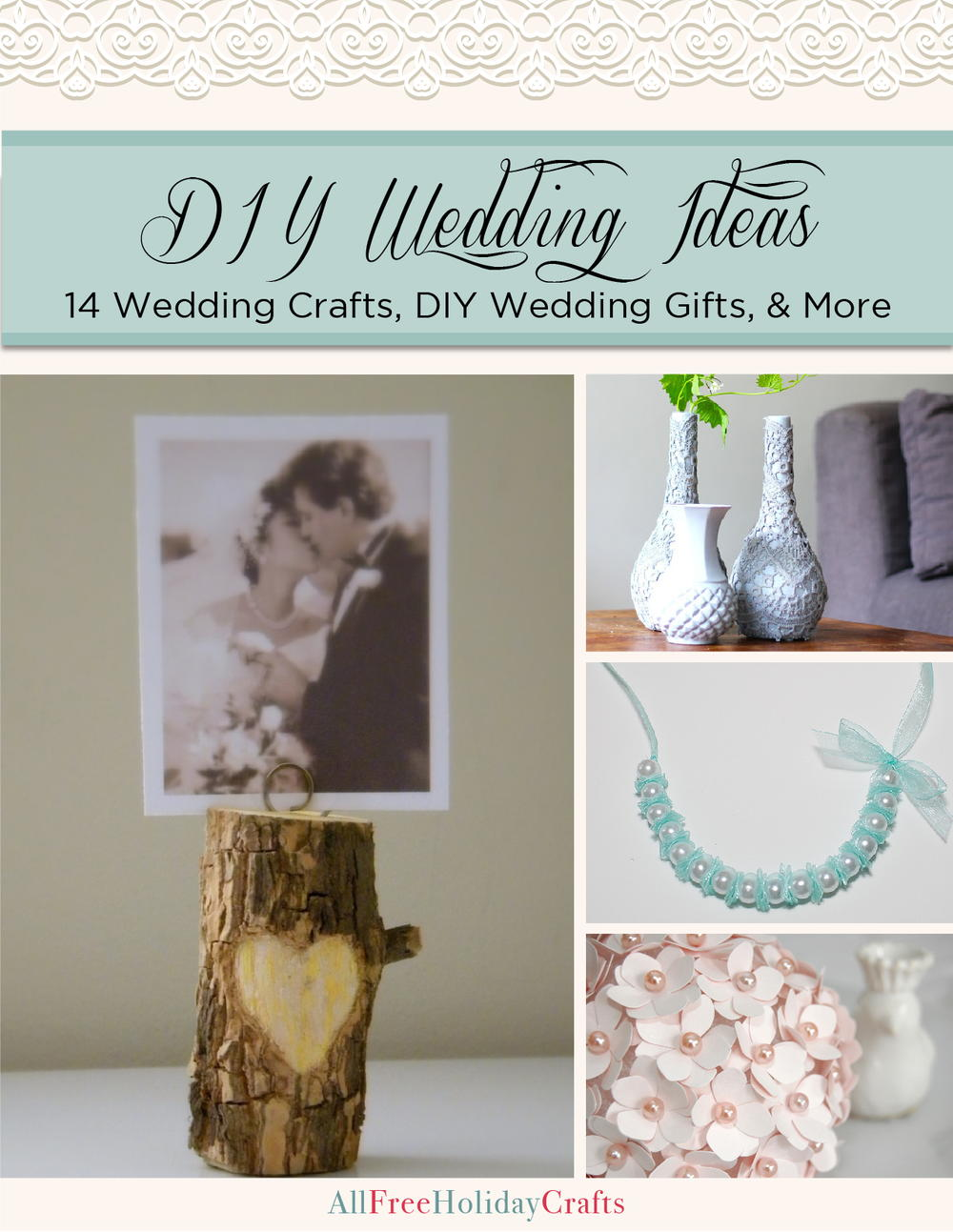 DIY Wedding Ideas: 14 Wedding Crafts, DIY Wedding Gifts, and More ...
