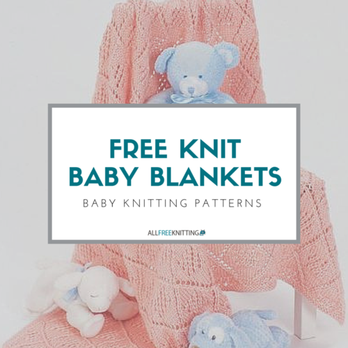 Free Knitting Patterns For Babies Nz Only : 45 Baby Knitting Patterns: The Complete Guide to Free Knit Baby Blankets Al...