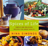 Spices of Life: Simple and Delicious Recipies for Great Health