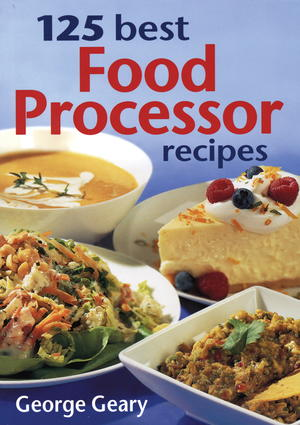125 Best Food Processor Recipes