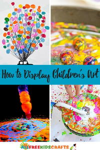 Art Projects for Kids: 5 Ways to Display Children's Art