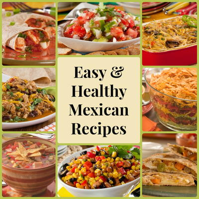 13 easy healthy mexican recipes everydaydiabeticrecipes this collection of easy mexican food recipes includes all your restaurant favorites whats even better is that weve transformed these 13 must make mexican forumfinder Image collections